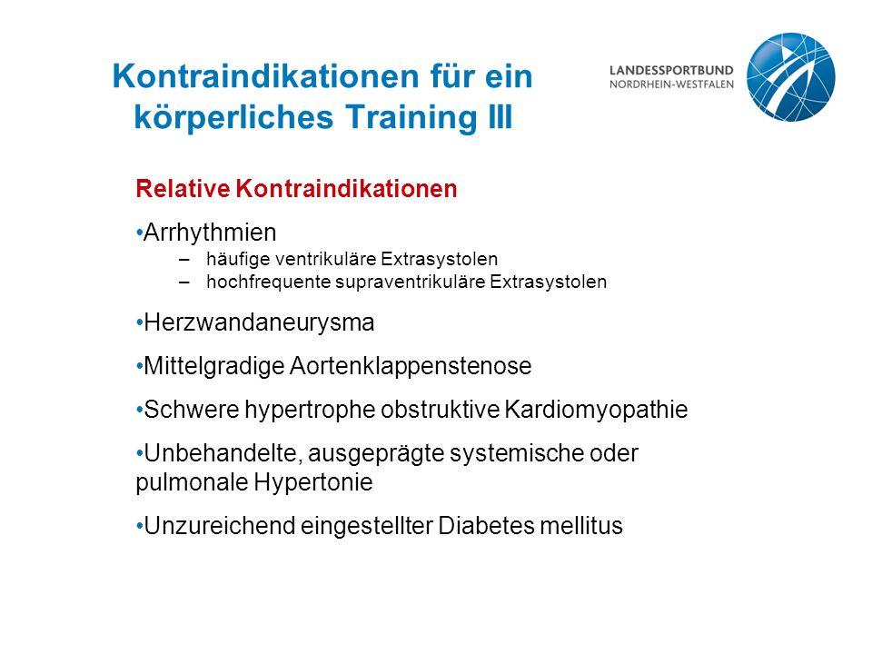 Kontraindikationen für ein körperliches Training III