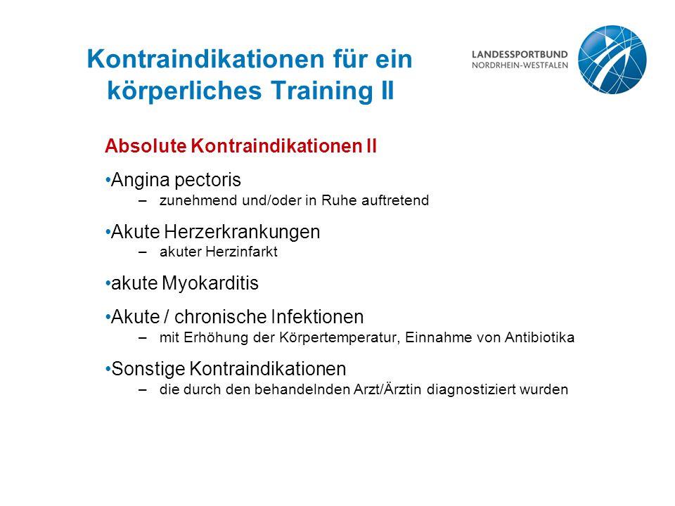 Kontraindikationen für ein körperliches Training II