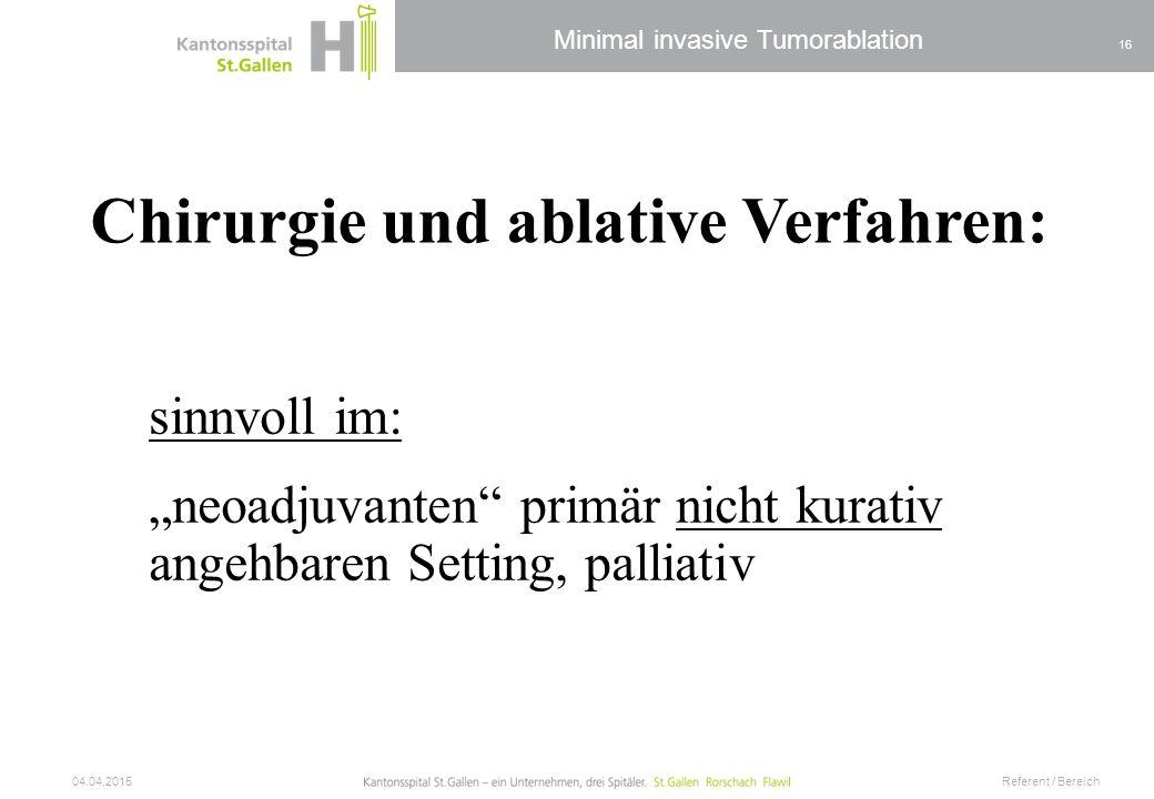 Chirurgie und ablative Verfahren: