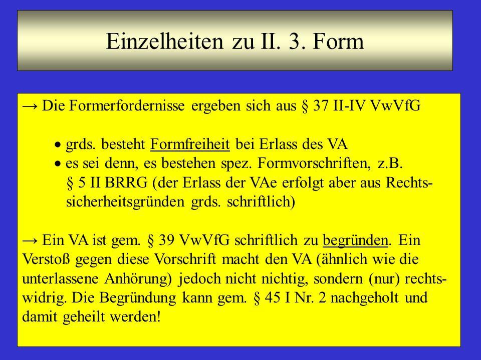 Einzelheiten zu II. 3. Form