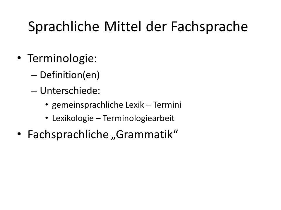 Sprachliche Mittel der Fachsprache
