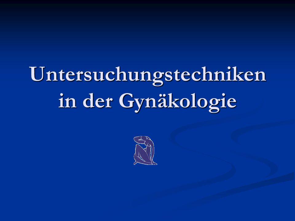 Untersuchungstechniken in der Gynäkologie