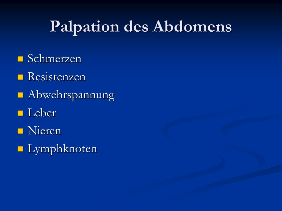 Palpation des Abdomens