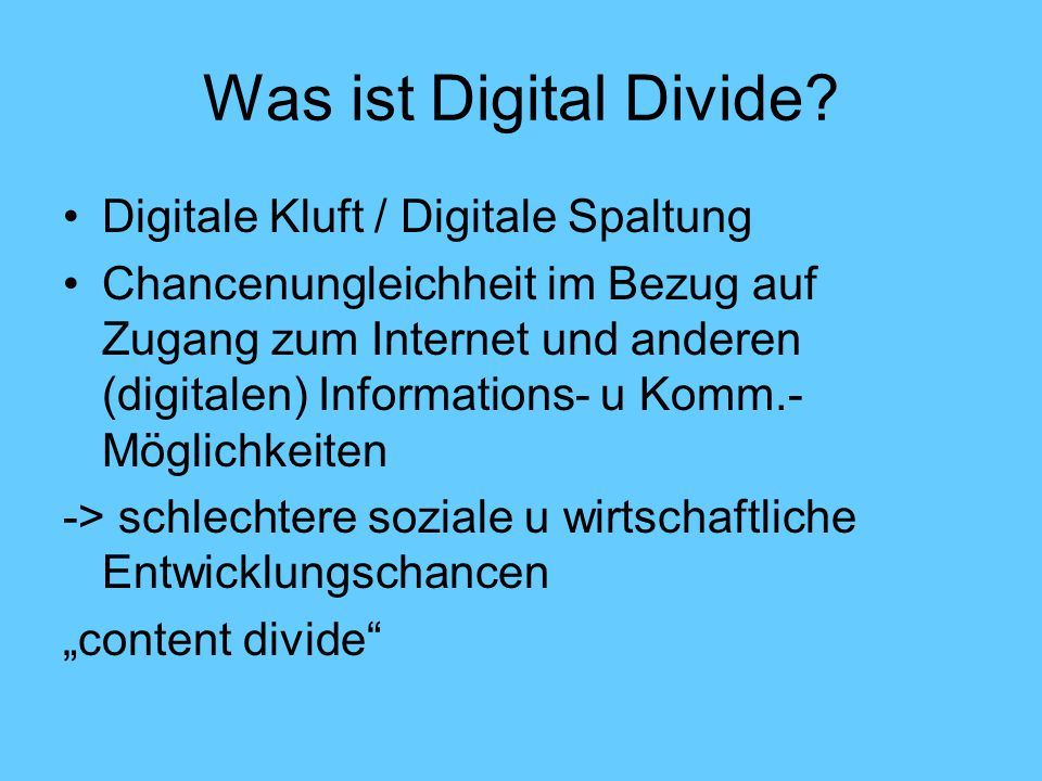 Was ist Digital Divide Digitale Kluft / Digitale Spaltung