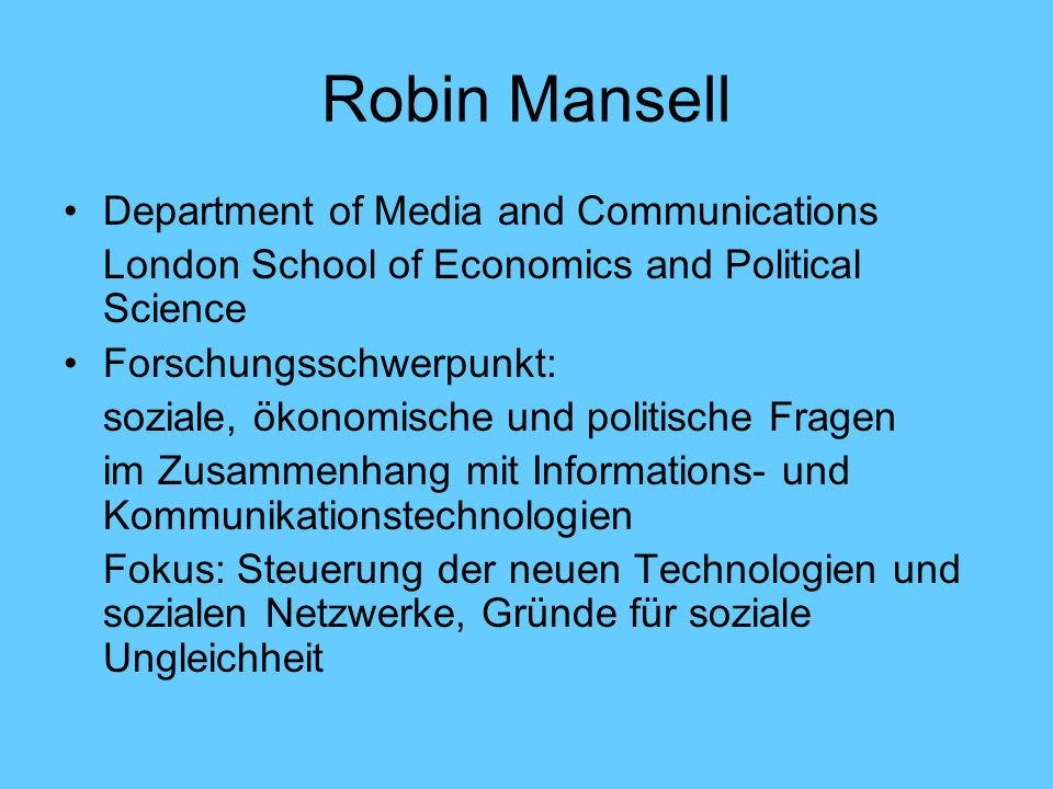 Robin Mansell Department of Media and Communications
