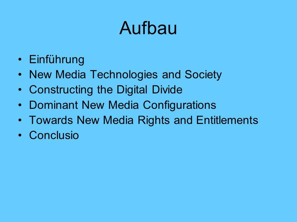 Aufbau Einführung New Media Technologies and Society