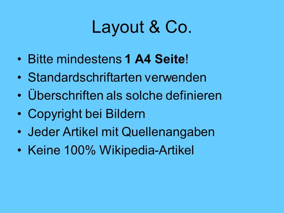 Layout & Co. Bitte mindestens 1 A4 Seite!
