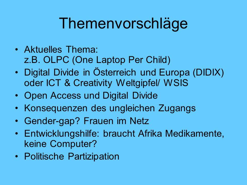Themenvorschläge Aktuelles Thema: z.B. OLPC (One Laptop Per Child)