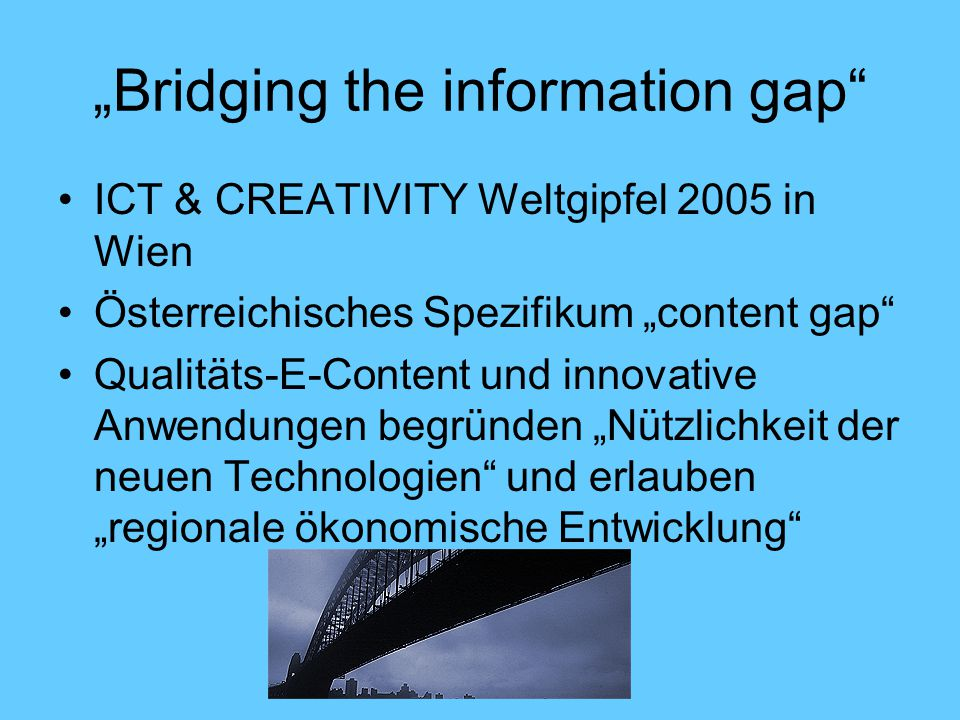 """Bridging the information gap"
