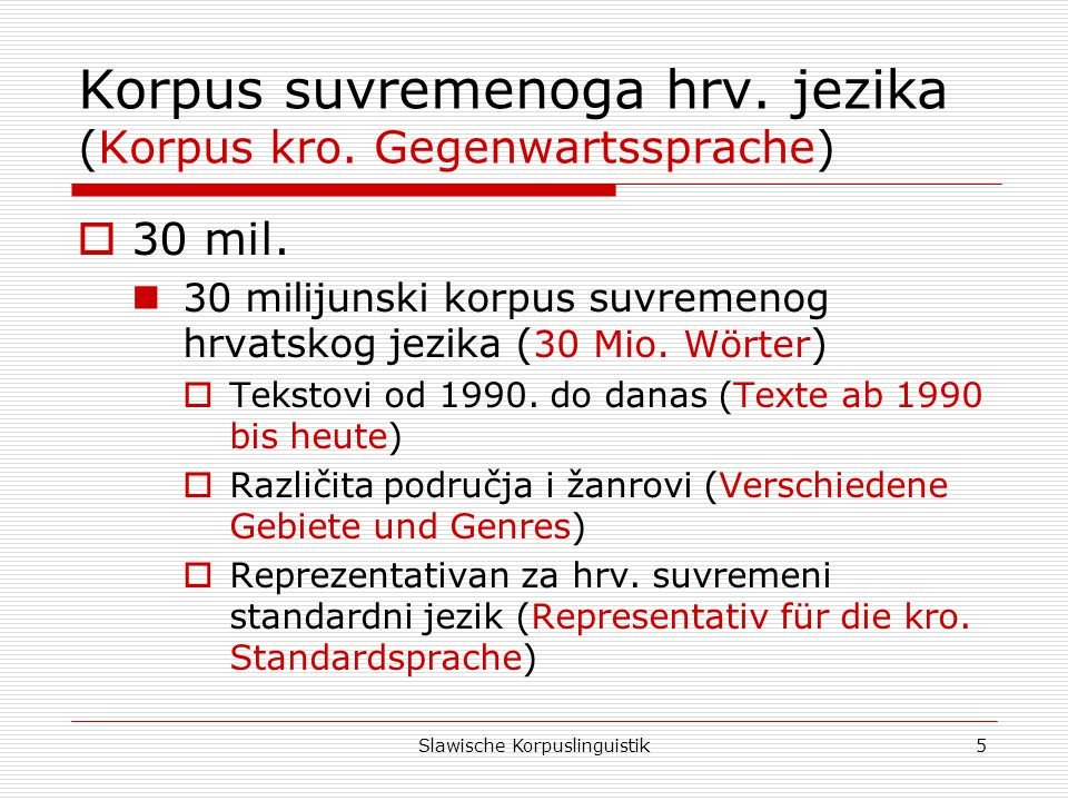 Korpus suvremenoga hrv. jezika (Korpus kro. Gegenwartssprache)