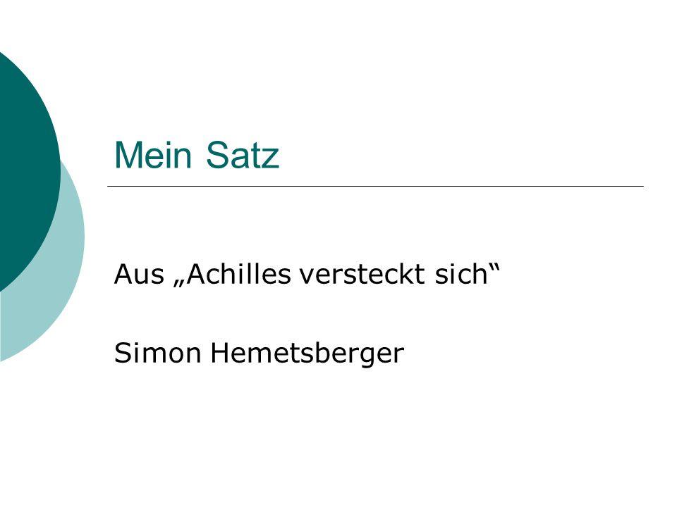 """Aus """"Achilles versteckt sich Simon Hemetsberger"""