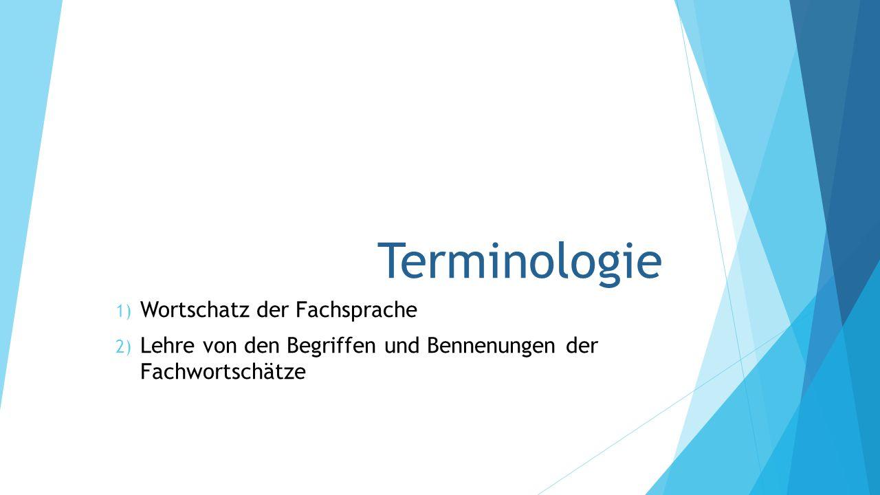Terminologie Wortschatz der Fachsprache