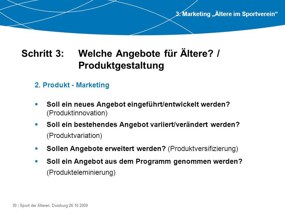 Schritt 3: Welche Angebote für Ältere / Produktgestaltung