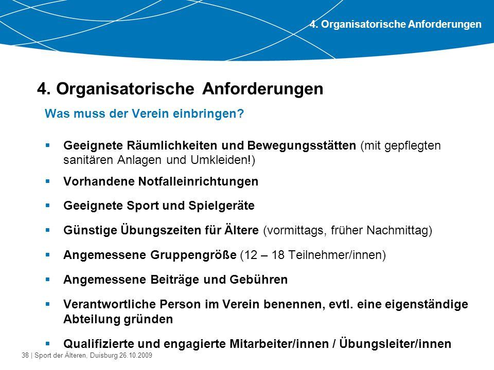 4. Organisatorische Anforderungen