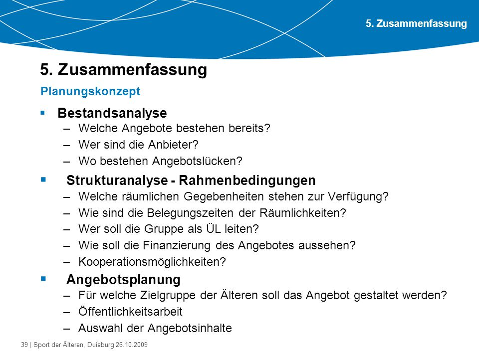 5. Zusammenfassung Strukturanalyse - Rahmenbedingungen Angebotsplanung