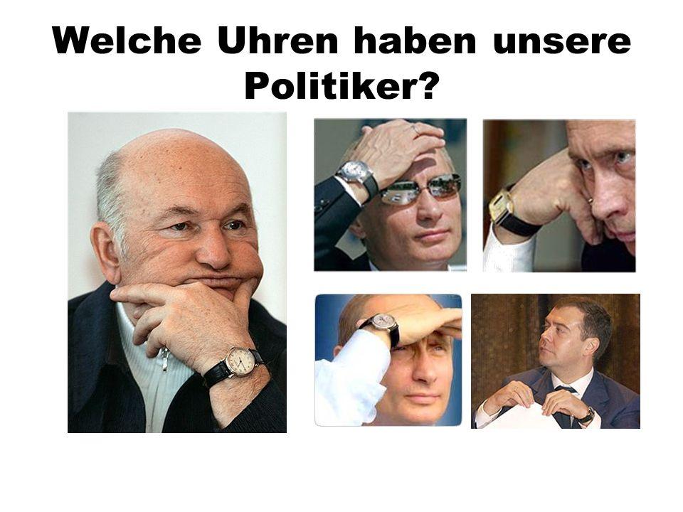 Welche Uhren haben unsere Politiker
