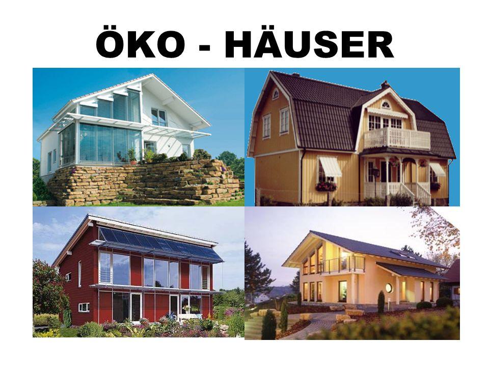ÖKO - HÄUSER