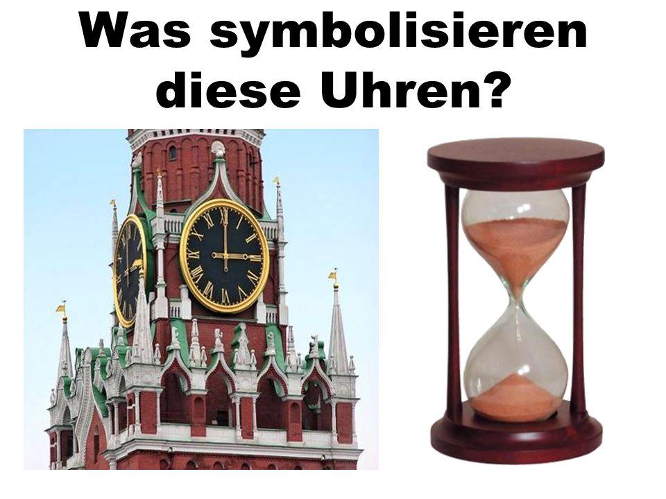 Was symbolisieren diese Uhren