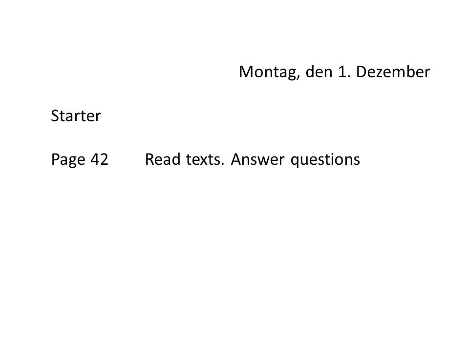 Page 42 Read texts. Answer questions