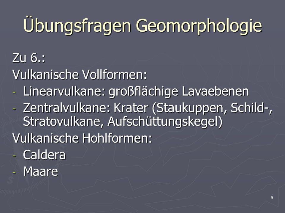 Übungsfragen Geomorphologie