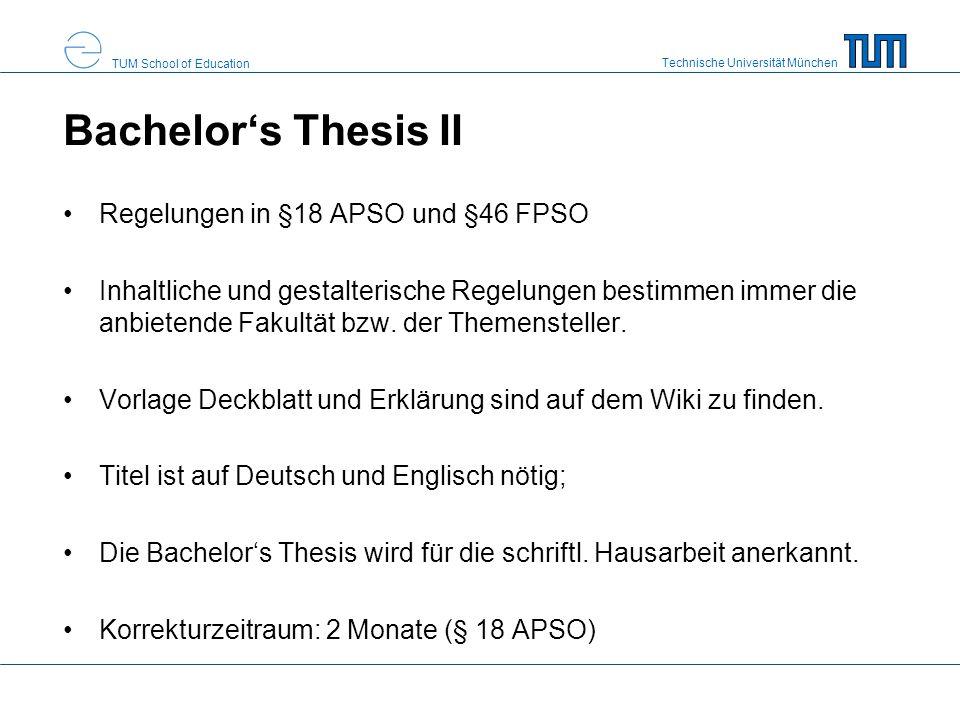 Bachelor's Thesis II Regelungen in §18 APSO und §46 FPSO