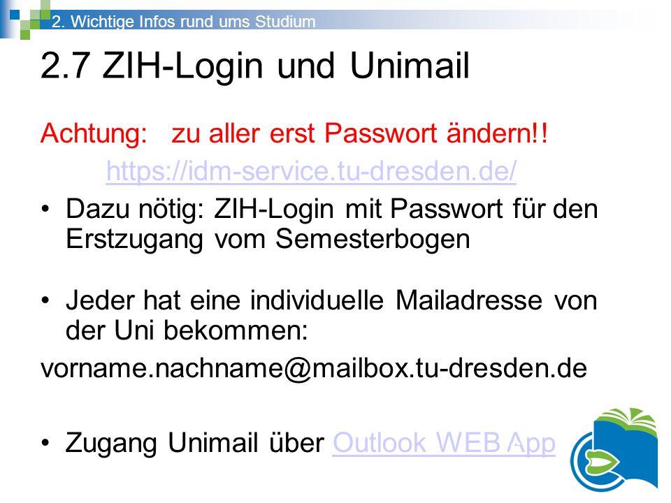 2.7 ZIH-Login und Unimail Achtung: zu aller erst Passwort ändern!!