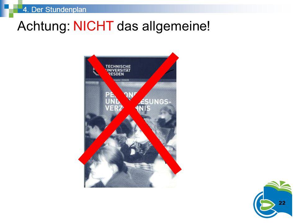 Achtung: NICHT das allgemeine!