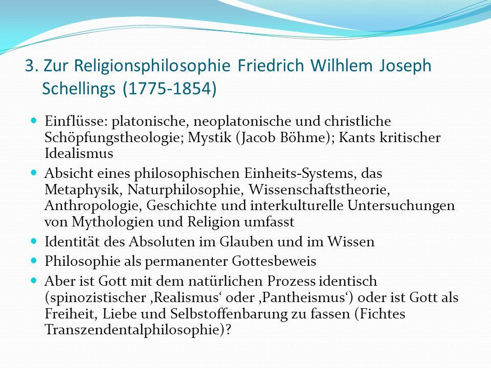 3. Zur Religionsphilosophie Friedrich Wilhlem Joseph Schellings (1775-1854)