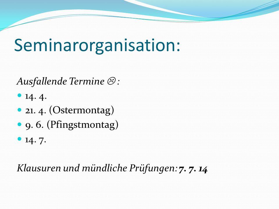 Seminarorganisation: