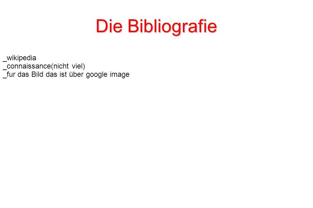 Die Bibliografie _wikipedia _connaissance(nicht viel)