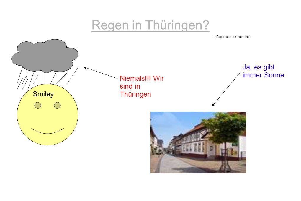 Regen in Thüringen Ja, es gibt immer Sonne