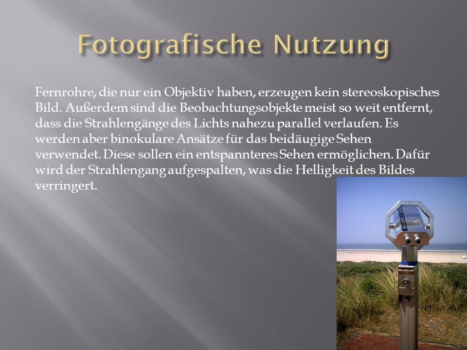 Fotografische Nutzung