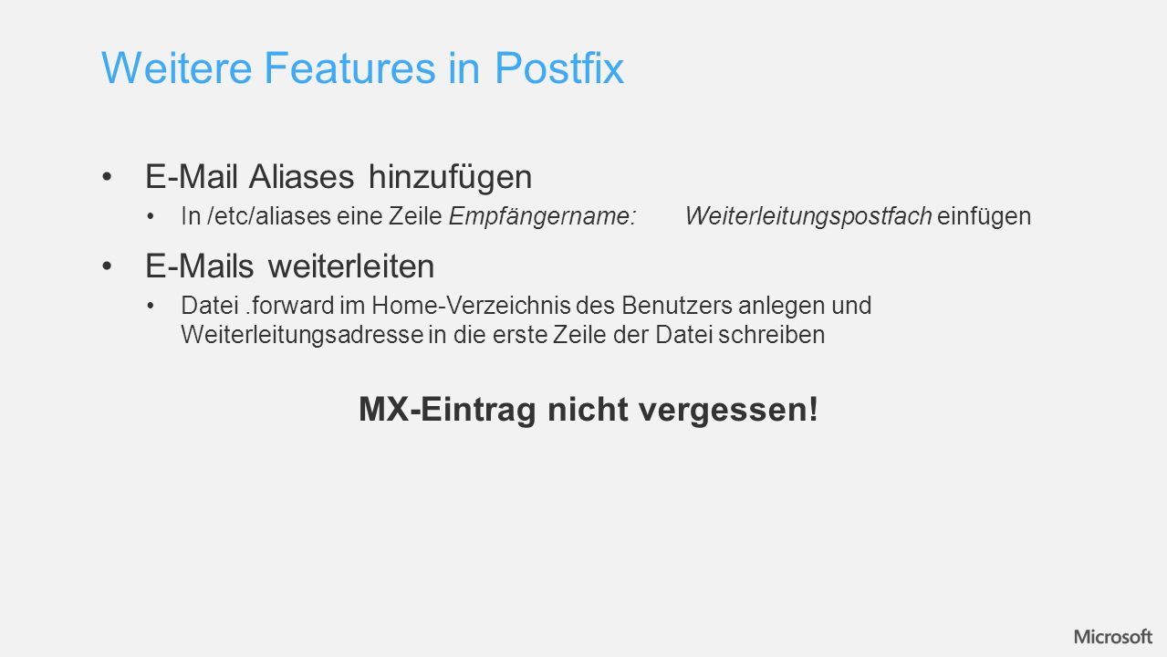 Weitere Features in Postfix