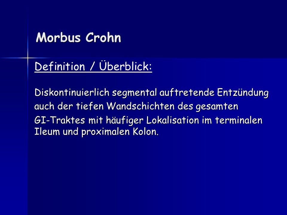 Morbus Crohn Definition / Überblick: