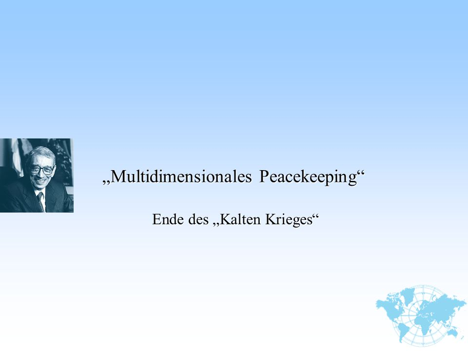 """Multidimensionales Peacekeeping"