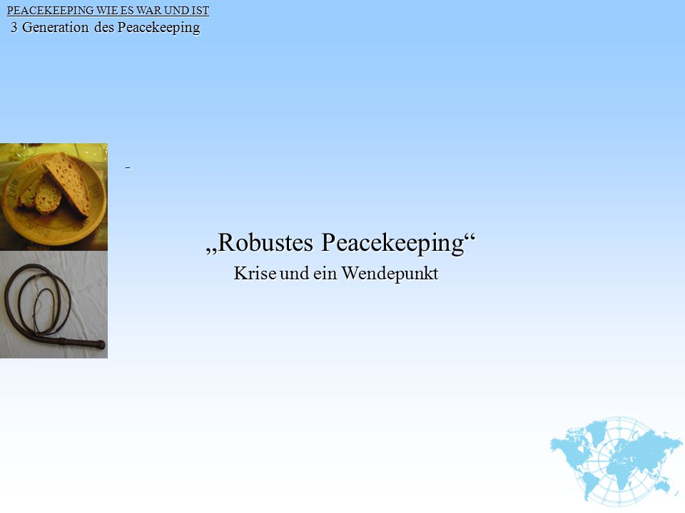 """Robustes Peacekeeping"