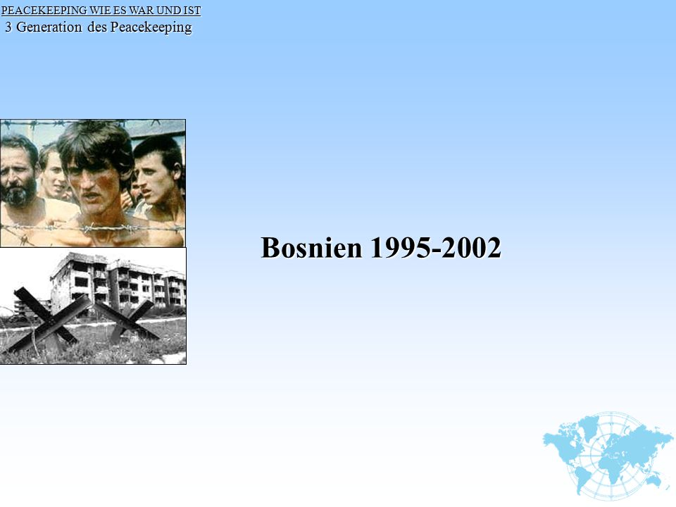 Bosnien Generation des Peacekeeping