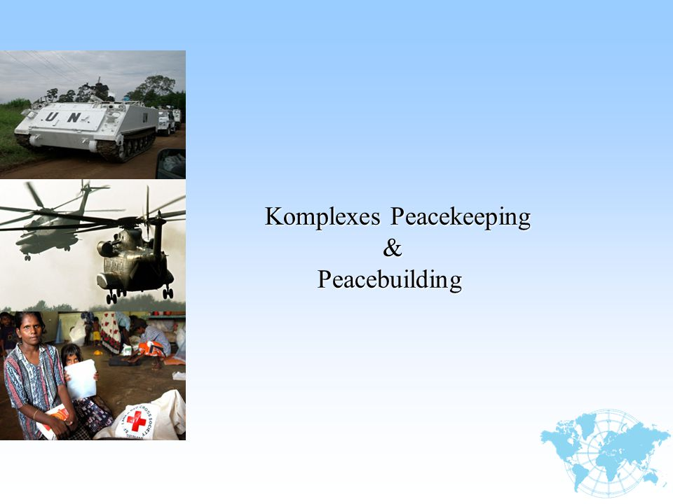 Komplexes Peacekeeping