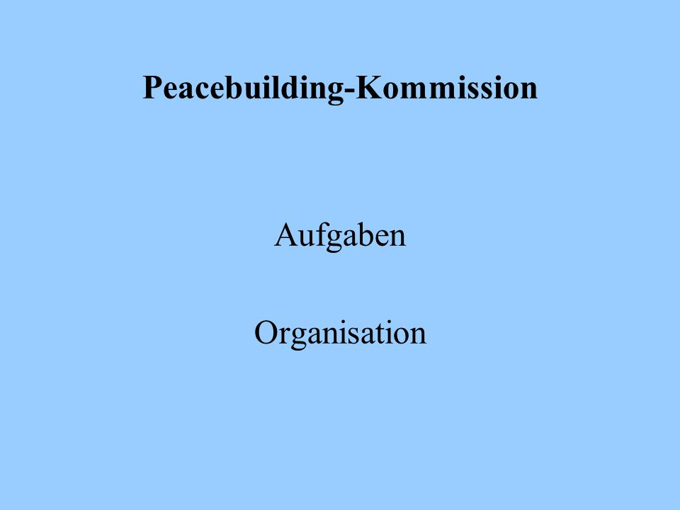 Peacebuilding-Kommission