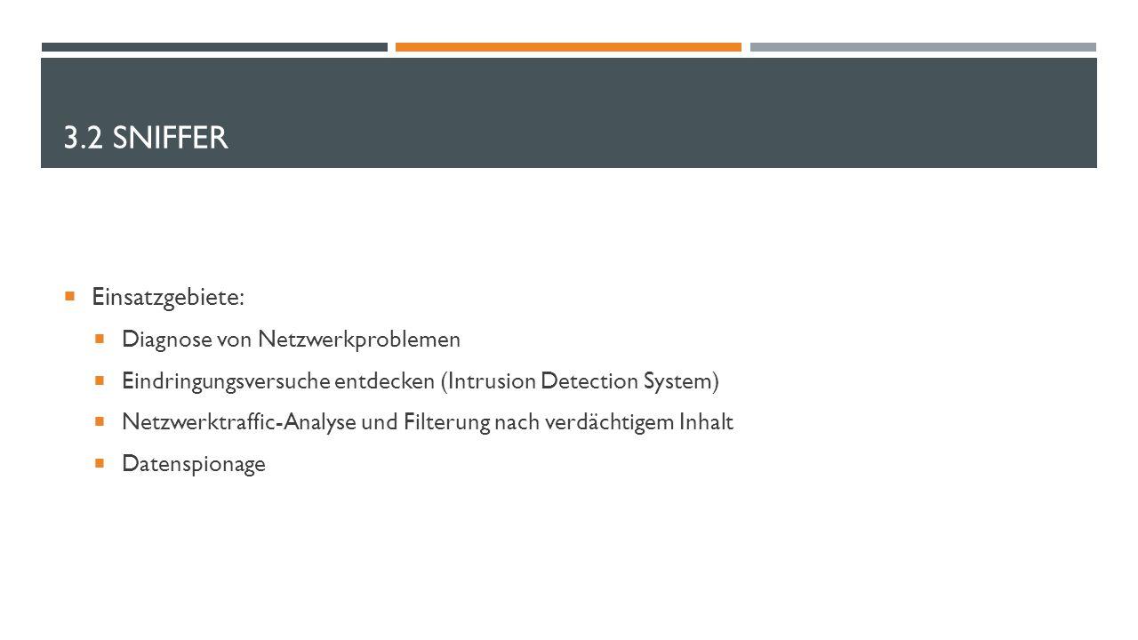 3.2 Sniffer Einsatzgebiete: Diagnose von Netzwerkproblemen