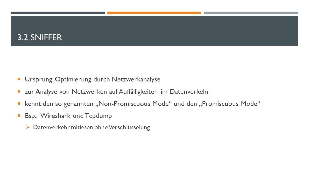 3.2 Sniffer Ursprung: Optimierung durch Netzwerkanalyse