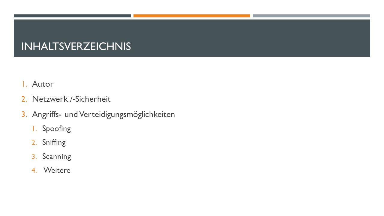 Inhaltsverzeichnis Autor Netzwerk /-Sicherheit
