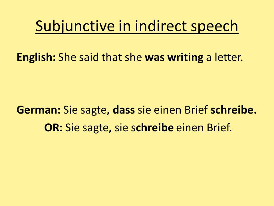 Subjunctive in indirect speech