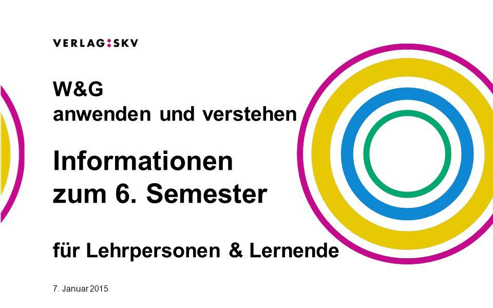 Informationen zum 6. Semester