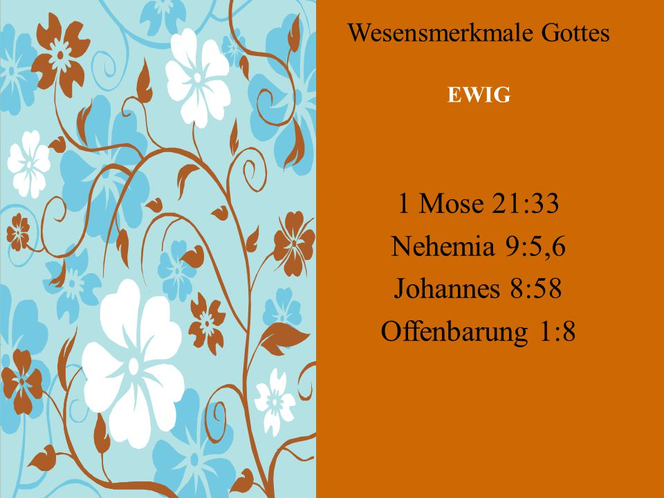 Wesensmerkmale Gottes EWIG