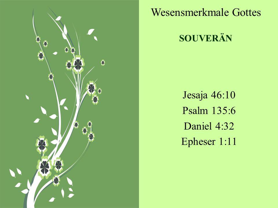 Wesensmerkmale Gottes SOUVERÄN