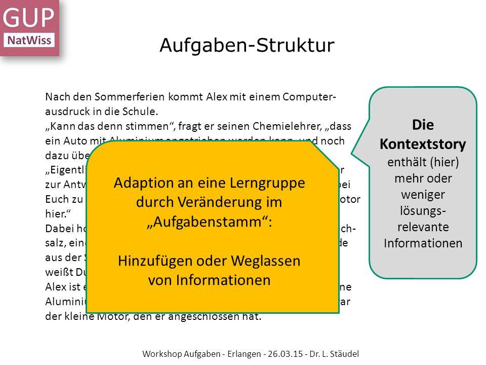 Aufgaben-Struktur Die Kontextstory Adaption an eine Lerngruppe