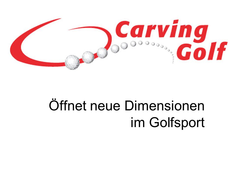 Öffnet neue Dimensionen im Golfsport