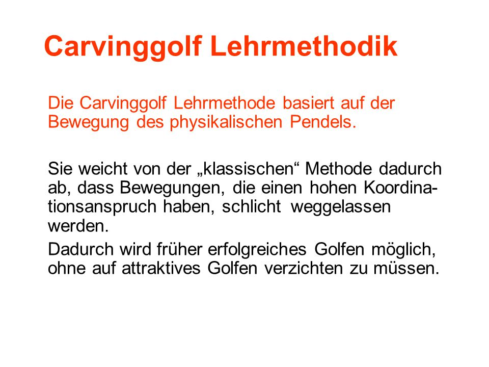 Carvinggolf Lehrmethodik