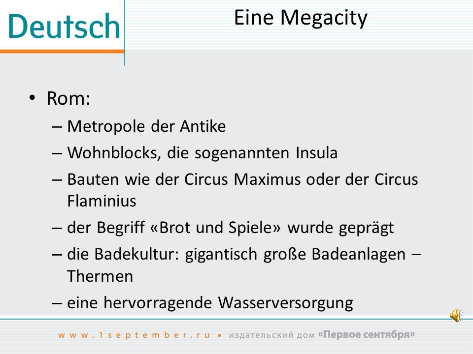 Eine Megacity Rom: Metropole der Antike